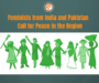 Statement: Feminists from India and Pakistan Call for Peace in the Region